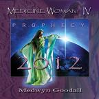 Medicine Woman IV: Prophecy 2012