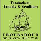 Troubadour: Travels & Tradition