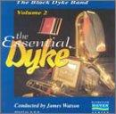 Black Dyke Band vol 2 - The Essential Dyke