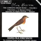 Olivier Messiaen: Complete Organ Music, Vol. 1