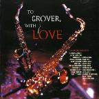 To Grover-With Love