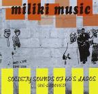 Miliki Music: Society Sounds of 60's Lagos