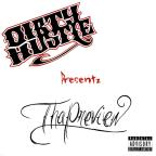 Dirty Hustle Presents: The Preview