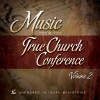 Music From The True Church Conference 2