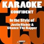 Confident (In The Style Of Justin Bieber & Chance The Rapper) [karaoke Version] - Single