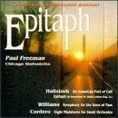 Epitaph / Paul Freeman, Chicago Sinfonietta