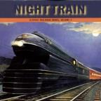 Night Train, Vol. 3: Classic Railroad Songs