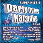 Party Tyme Karaoke: Super Hits, Vol. 4