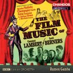 Film Music of Constant Lambert & Lord Berners