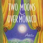 Two Moons Over Monaco