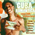 Cuba Romantica: Songs from a Cuban Heart