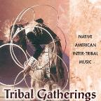 Tribal Gatherings: Native American Inter-Tribal Music