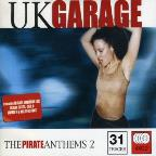 U.K. Garage: The Pirate Anthems V.2