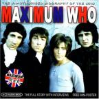 Maximum Who: The Unauthorised Biography