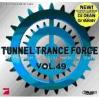 Tunnel Trance Force Vol. 49 - Tunnel Trance Force