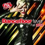 Dancefloor Fever: Fall 2012