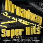 Broadway Super Hits Vol. 1