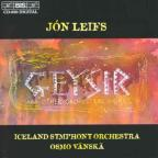 Leifs: Geysir & Other orchestra works