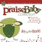 Praise Baby Collection: Joy To The World