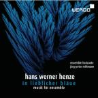 Hans Werner Henze: In lieblicher Blaue, musik fur ensemble