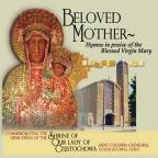 Beloved Mother, Hymns In Praise Of The Blessed Virgin Mary