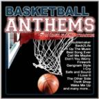 Basketball Anthems (20 High Flying Anthems)