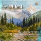 Due West: Music Of Stephen Chatman