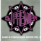 DJ Premier Vol. 3 - Rare & Unreleased Joints