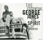 Essential George Jones: The Spirit of Country