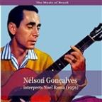 Music of Brazil / Nélson Gonçalves interprets Noel Rossa (1956)