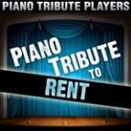 Piano Tribute To Rent