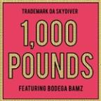 1,000 Pounds (Feat. Bodega Bamz) - Single