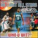 Master P Presents The No Limit All-Stars Who U Wit
