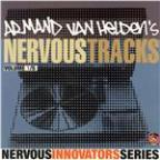 Armand Van Helden's Nervous Tracks