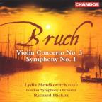 Bruch: Violin Concerto No. 3; Symphony No. 1
