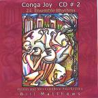 Conga Joy #2 24 Ensemble Rhythms