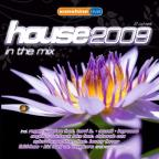House 2009: In the Mix