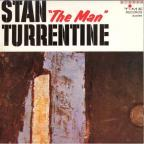 "Stan ""The Man"" Turrentine"