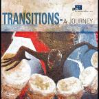 Transitions: A Journey