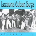 Lecuona Cuban Boys, Vol. 5 (1932 - 1940)