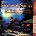 Sinners & Saints - The Ultimate Medieval and Renaissance Music Collection