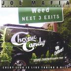 Joe Mafia Presents Chroniccandys Every Lick Is Lik