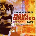 Very Best Of Manu Dibango: Afrosouljazz