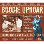 Boogie Uproar: Texas Blues and R&B 1947-1954