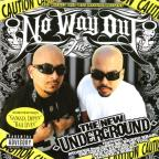 No Way Out: The New Underground