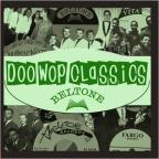 Doo - Wop Classics, Vol. 9: Beltone Records