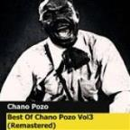 Best Of Chano Pozo Vol3
