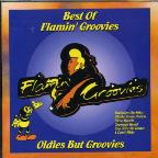 Best of Flamin' Groovies: Oldies But Groovies