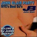 John Blair Party: Nyc's Best DJS Vol. 4