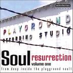 Southern Soul Compilation Vol. 1 - Soul Resurrection: The Playground Series